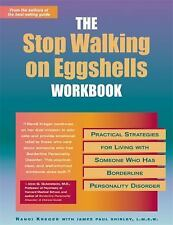 The Stop Walking on Eggshells Workbook: Practical Strategies for Living with Som