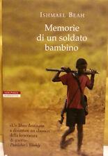 Memorie di un soldato bambino - Ishmael Beah - Neri Pozza         3416