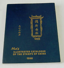 Ma's Illustrated Catalogue of The Stamps of China 1998 about 8 1/2 x 11""