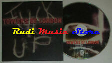 CD TOWERS OF LONDON Fuck it up Down in streets2005 uk TVT TOLCD2 (S2) mc dvd