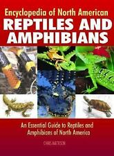 Encyclopedia of North American Reptiles and Amphibians: An Essential Guide to Re