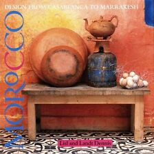 Morocco Designs from Casablanca to Marrakesh - Clarkson Potter Pubisher NY 1992