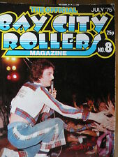 THE OFFICIAL BAY CITY ROLLERS MAGAZINE NO 8 JULY 1975