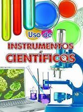 Use de instrumentos cientificos (Exploremos La Ciencia  Let's Explore -ExLibrary