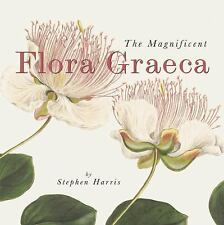 The Magnificent Flora Graeca: How the Mediterranean Came to the English Garden,