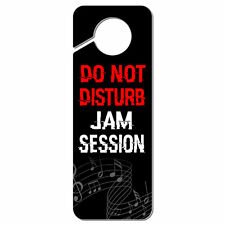 Do Not Disturb Jam Session Plastic Door Knob Hanger Sign