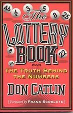 Lottery Book: The Truth Behind the Numbers by Catlin, Don