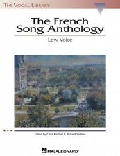 The French Song Anthology The Vocal Library Low Voice Vocal Collection 000740163