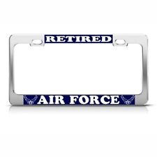 US STATES AIR FORCE RETIRED MILITARY License Plate Frame Stainless