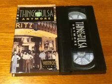 Things Not in Tulsa Anymore Vhs