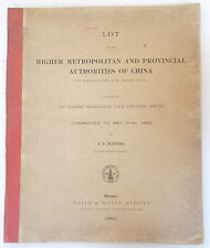 1905 LIST OF METROPOLITAN & PROVINCIAL AUTHORITIES IN CHINA by S.F. Mayers