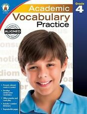 Academic Vocabulary Practice, Grade 4 (Academic Vocabulary Practice Series)