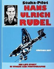 Book - Stuka Pilot Hans-Ulrich Rudel by Gunther Just