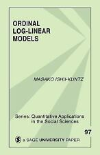 Ordinal Log-Linear Models (Quantitative Applications in the Social Sciences) by
