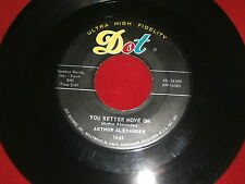 ARTHUR ALEXANDER~YOU BETTER MOVE ON~ DOT~IN DEMAND NOW~~NORTHERN SOUL 45