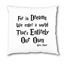 Harry Potter Dream Quote White Cushion Cover Home Love Gift Present Dreams