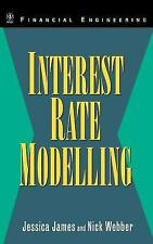 Interest Rate Modelling: Financial Engineering