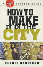 How to Make it in the City by Debbie Harrison (Paperback, 2001)