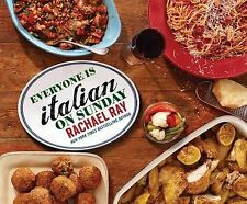 EVERYONE IS ITALIAN ON SUNDAY Rachael Ray 2015 NEW cookbook recipes book Rachel
