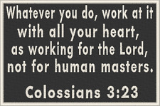 COLOSSIANS 3:23  Christian Military Patch With VELCRO® Brand Fastener Emblem