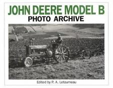 Photo Archive: John Deere Model B Photo Archive : The Unstyled and Styled...