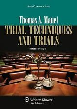 Trial Techniques and Trials by Thomas A. Mauet (2013 Paperback, Revised, 9th Ed)