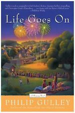 A Harmony Novel: Life Goes On by Philip Gulley (2005, Paperback)