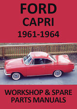 FORD CAPRI & CONSUL CLASSIC 315 WORKSHOP MANUAL: 1961-1964