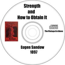 Eugen Sandow - Strength and How to Obtain It - Vintage Book on CD - Bodybuilding