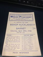 1946 FA AMATEUR CUP FINAL BISHOP AUCKLAND V BARNET.