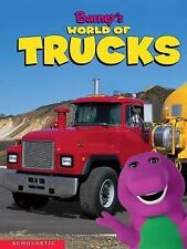 001 Barney Series: Barney's World of Trucks by Scott Nickel and Gayla Amaral