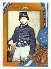 TOPPS HERITAGE 2009 TC MOH-4 {Medal of Honor} Orion P. Howe NEW