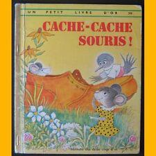 Un Petit Livre d'Or CACHE-CACHE SOURIS 1973