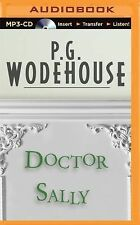 Doctor Sally by P. G. Wodehouse (2015, MP3 CD, Unabridged)