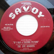 JIVE BOMBERS 45 BLUES DON'T MEAN A THING IF I HAD A TALKING PICTURE N-MINT F295