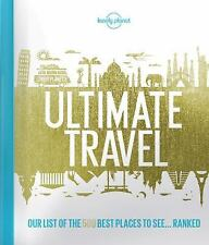 LONELY PLANET'S ULTIMATE TRAVEL -  (HARDCOVER) NEW