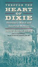 Civil War America Ser.: Through the Heart of Dixie : Sherman's March and...