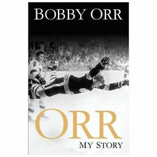 Orr : My Story by Bobby Orr (2013, Hardcover)