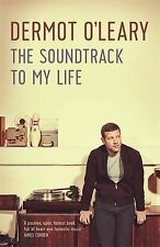 The Soundtrack to My Life, O'Leary, Dermot, New condition, Book