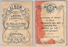 Catalogo AL VELLO D'ORO (Napoli) Album di Lavori Femminili Ricamo - fine '800