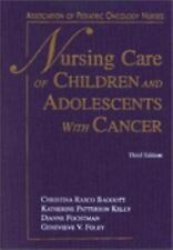 Nursing Care of Children & Adolescents With Cancer (3rd Edition)-ExLibrary