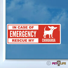 In Case of Emergency Rescue My Chihuahua Sticker Die Cut Vinyl - dog safety