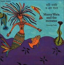Mamy Wata and the Monster (English–Bengali) (Veronique Tadjo)-ExLibrary