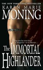 The Immortal Highlander (The Highlander Series, Book 6) Moning, Karen Marie Mas