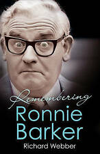 Remembering Ronnie Barker,Webber, Richard,New Book mon0000055133