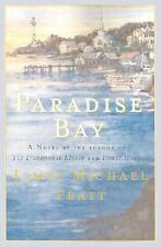 Paradise Bay by James Michael Pratt (2002, Hardcover, Revised)
