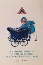 Lines Bros pedigree dolls Toy Pram history: Book 2  in series