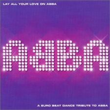 Abba Lay all your love on Abba-A Euro beat dance tribute to (by Marmic, T.. [CD]