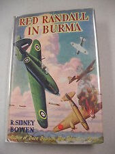 "1945 ED ""RED RANDLE IN BURMA"" BY R. SIDNEY BOWEN! `RED RANDALL` SERIES BOOK #7!"