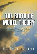 The Birth of Model Theory: Lwenheim's Theorem in the Frame of the Theory of Rela